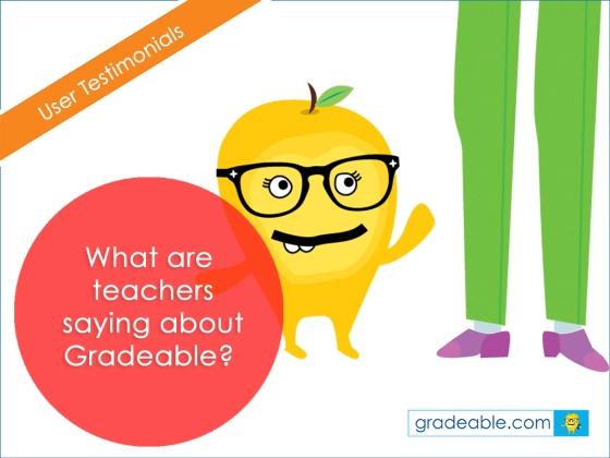 gradeable user testimonial