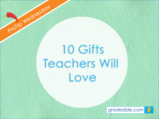 gifts teachers love