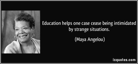 education maya angelou