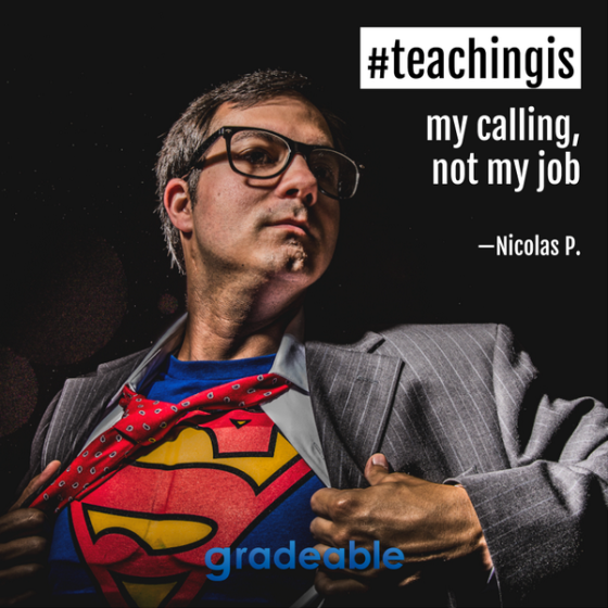 teaching is my calling superman teacher appreciation